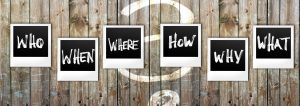 "photo of six words ""who, when, where, how, why, what"" agains a barn board background"