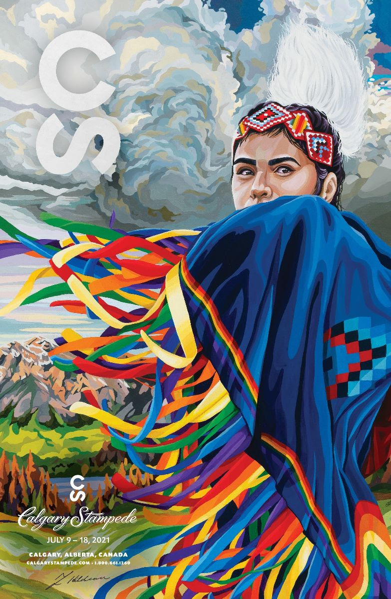 Poster for Calgary Stampede 2021 shows Fancy shawl dancer Katari Right Hand with rainbow ribbons trailing from her regalia